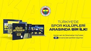 Fenerbahçe YouTube Katıl 18 Ocak Pazartesi Gününden İtibaren Tek Paket!