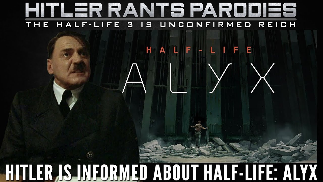 Hitler is informed about Half Life: Alyx