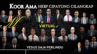 Yesus Saja Perlindungan  Virtual Choir Ama HKBP CIPAYUNG CILANGKAP