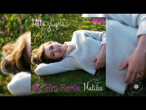 "Miley Cyrus - ""Malibu"" (The Him Remix)"