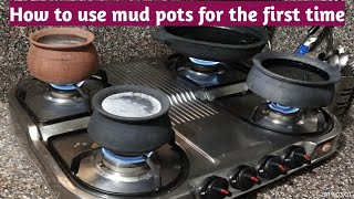 how to use mud pots for first time
