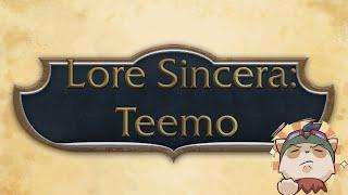 lore sincera teemo
