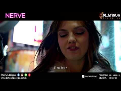 Nerve - Khmer Subtitle (Platinum Cineplex Cambodia)