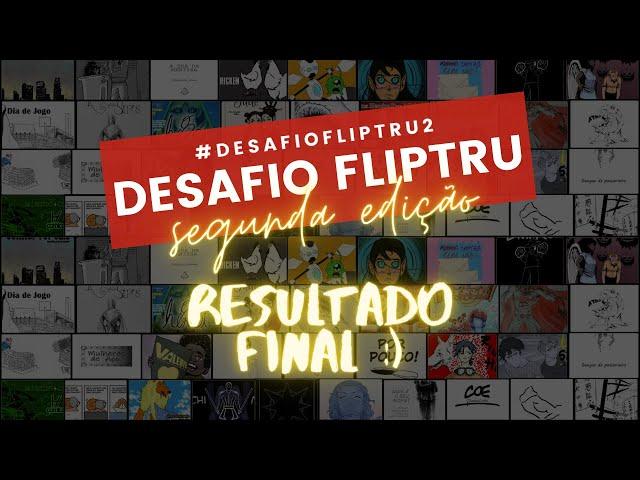 Resultado do DESAFIO FLIPTRU 2