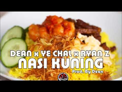Dean x Ye Chal x Ryan Z - NASI KUNING