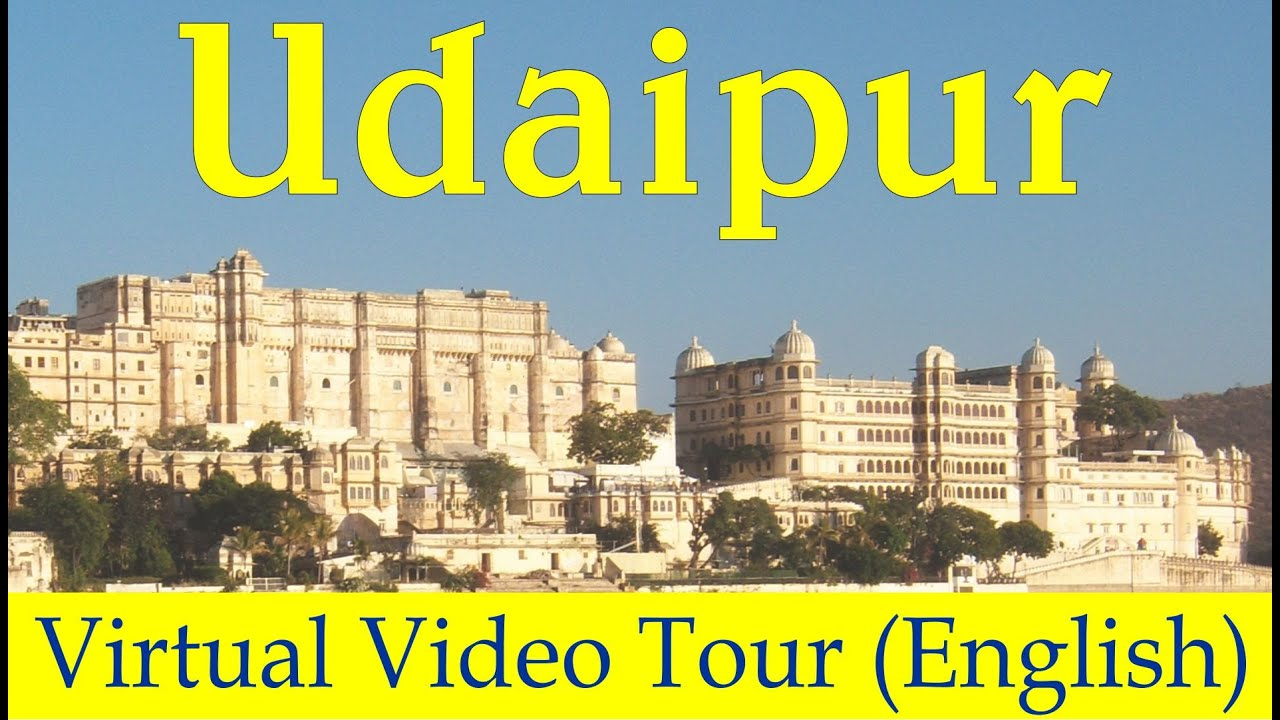 Udaipur | Virtual Tour of Udaipur | Udaipur Attractions
