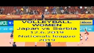Japan vs Serbia - 12.6.2019- Volleyball Women's