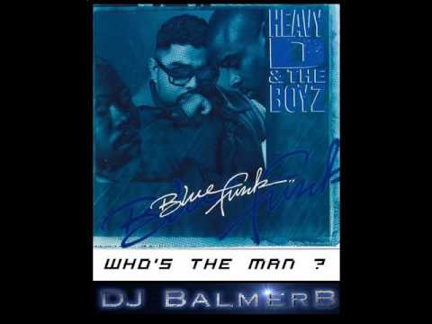 Who's The Man - Heavy D & The Boyz (1992)