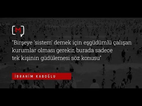 """İbrahim Kadoğlu: """"Birşeye 'sistem' demek için eşgüdümlü çalışan kurumlar olması gerekir, burada..."""