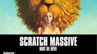 SCRATCH MASSIVE - BREAK AWAY