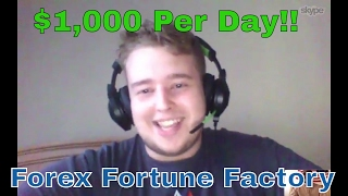 HIGH SCHOOLER MAKES $1,000 PER DAY - FOREX FORTUNE FACTORY TESTIMONIAL