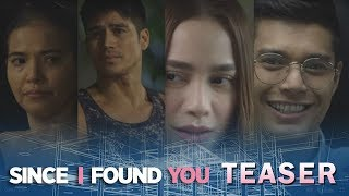 Since I Found You May 25, 2018 Teaser