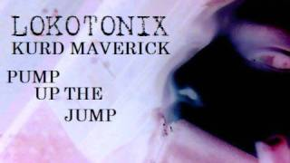 KURD MAVERICK - PUMP UP THE JUMP (REMIX)
