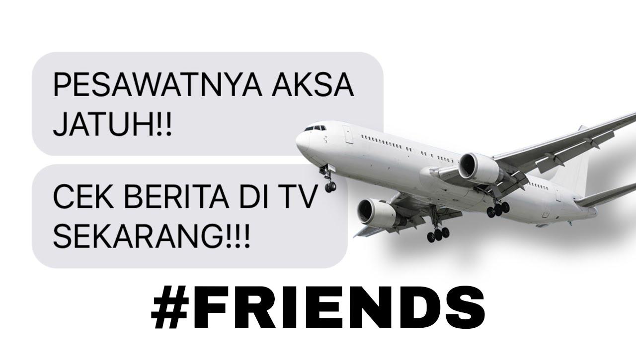 JATUH CINTA DENGAN HANTU #FRIENDS ( THE END )