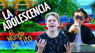 EL MUNDO DE TITO - ADOLESCENCIA