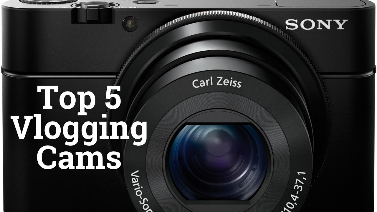 The 5 Best Vlogging Cameras of 2015 - YouTube