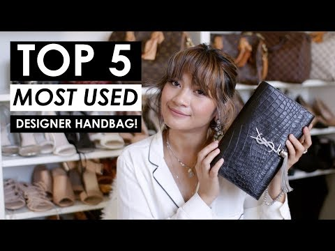 TOP 5 MOST USED DESIGNER HANDBAGS + STYLING SHOTS!