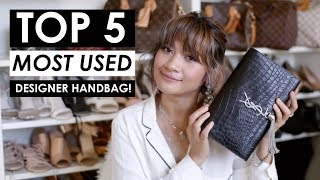 TOP 5 MOST USED DESIGNER HANDBAGS + STYLING SHOTS!