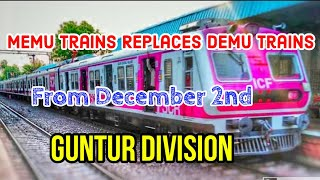 Most of the Demu Trains in Guntur Division will be Replaced With Memu Trains from December 2nd