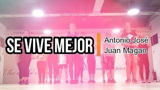 SE VIVE MEJOR / Antonio José, Juan Magan / ZUMBA