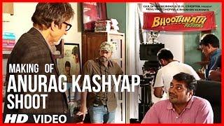 Anurag Kashyap Shooting For Bhoothnath Returns | Exclusive