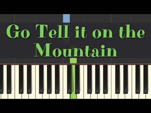 Easy Piano Tutorial: Go Tell It on the Mountain, with free sheet music