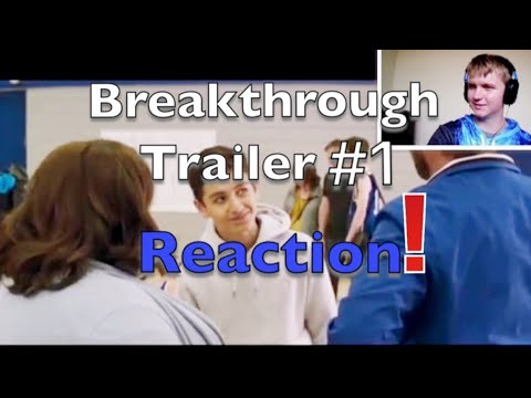 Breakthrough Trailer #1(2019) Reaction