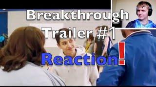 Breakthrough Trailer #1(2019) Reaction