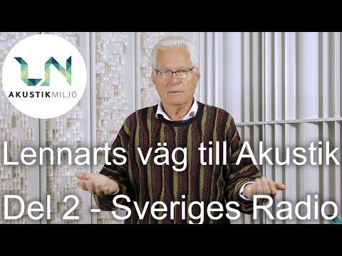 Lennarts väg till Akustik - Del 2 - Sveriges Radio