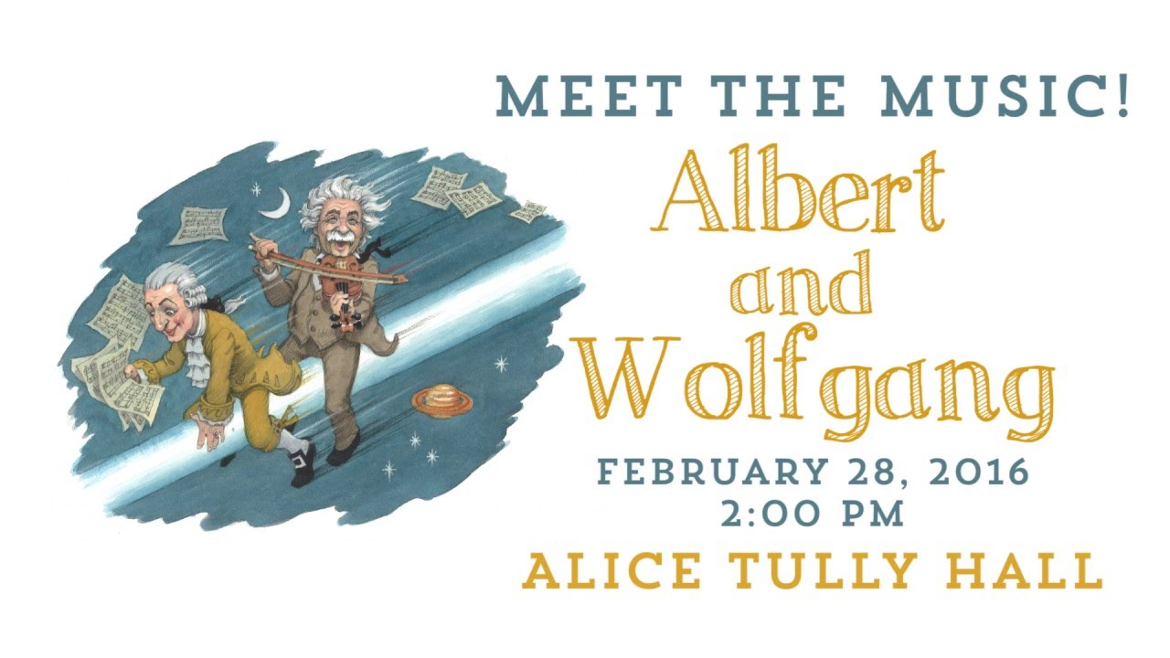 Meet the Music! Albert and Wolfgang