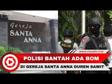 Polisi: Teror Bom Gereja Santa Anna Duren Sawit Hoax