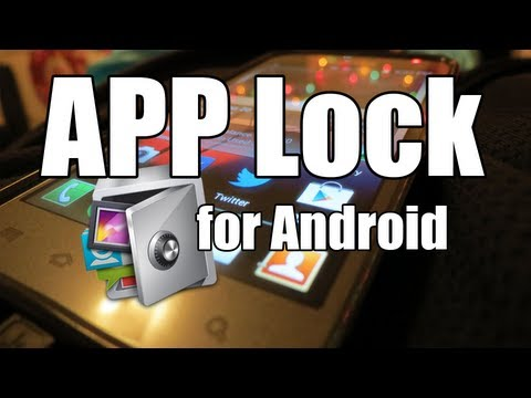 How to Lock Android Applications - APP Lock