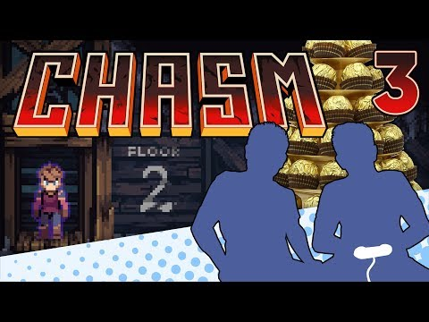 Chasm - PART 3 - The Candy Episode - Let's Game It Out |