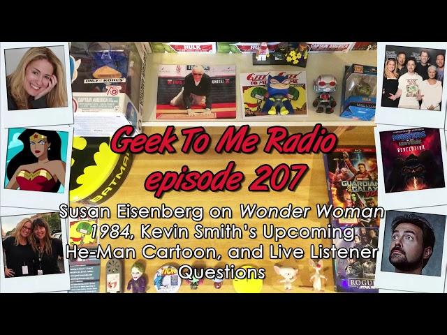 "207-Susan Eisenberg on ""Wonder Woman 1984"", Kevin Smith's He-Man Cartoon, & Live Listener Questions"