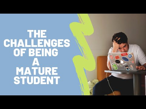 challenges of being a mature student