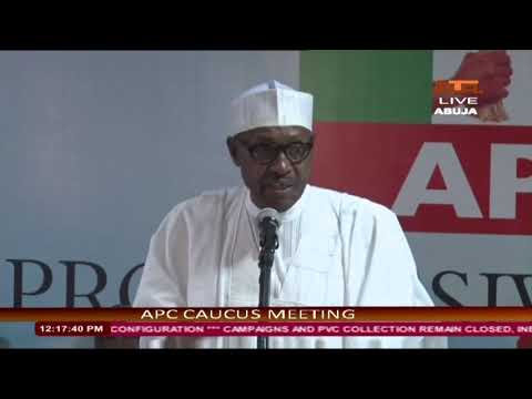 President Muhammadu Buhari's Speech at the APC's Caucus Meeting