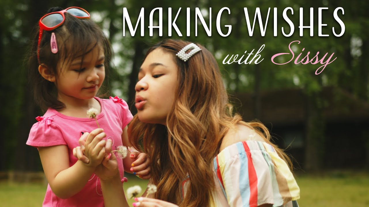 Making Wishes with Sissy! | Angelica & Abby