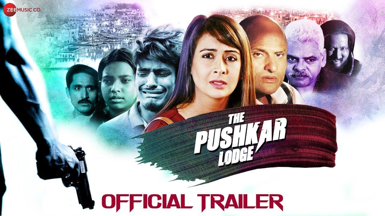 The Pushkar Lodge - Official Trailer   Preeti Jhangiani, Pradeep Kabra & Rituraj Mohanty