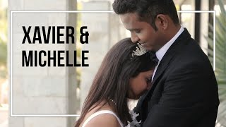 Xavier & Michelle | Wedding Highlight Video