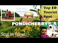 Pondicherry,Top 10 Tourist Spot,Union territory, India (বাংলা)