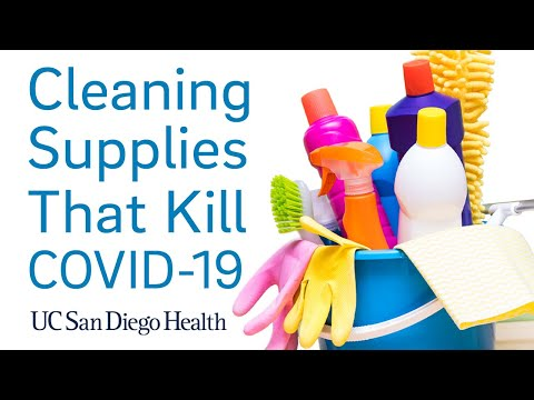 What Cleaning Supplies Will Help Combat COVID-19? | UC San Diego Health