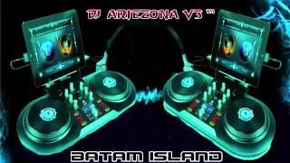 DJ ARIEZONA V3™ NONSTOP MEGA FUNGKY NEW TILL DROP 2015