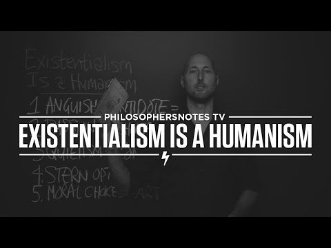 Existentialism Is a Humanism by Jean-Paul Sartre