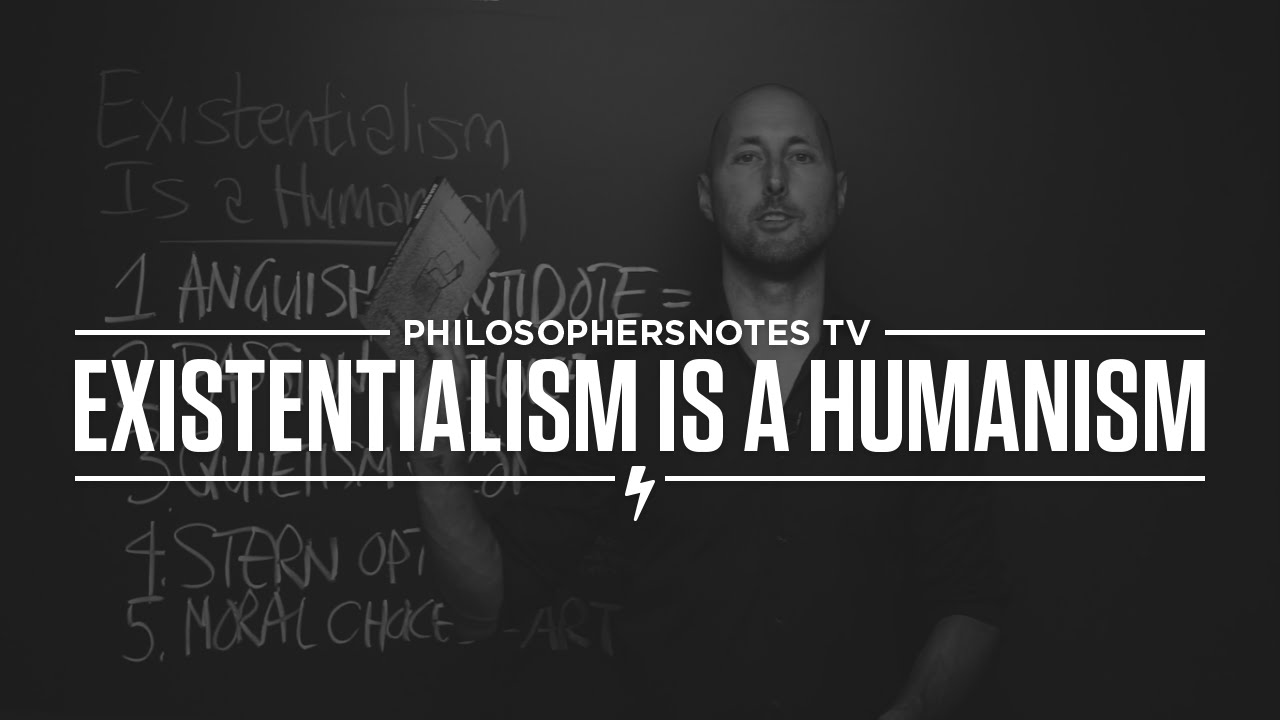 existentialism is a humanism As those of you who have been following will probably know, i've been reading through existentialism is a humanism, an impromptu lecture called by jean.