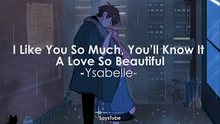 Download Lagu I Like You So Much, You'll Know It - Ysabelle Cuevas (Lyric Video) | A Love So Beautiful OST mp3