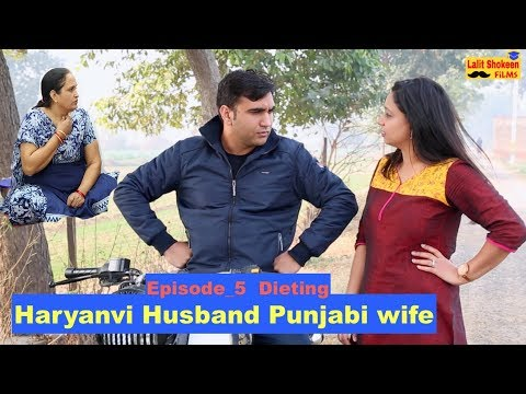 Haryanvi Husband Punjabi Wife | Episode_5 - Dieting | Lalit Shokeen Films |