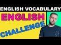 English Challenge | Advanced Phrasal Verb