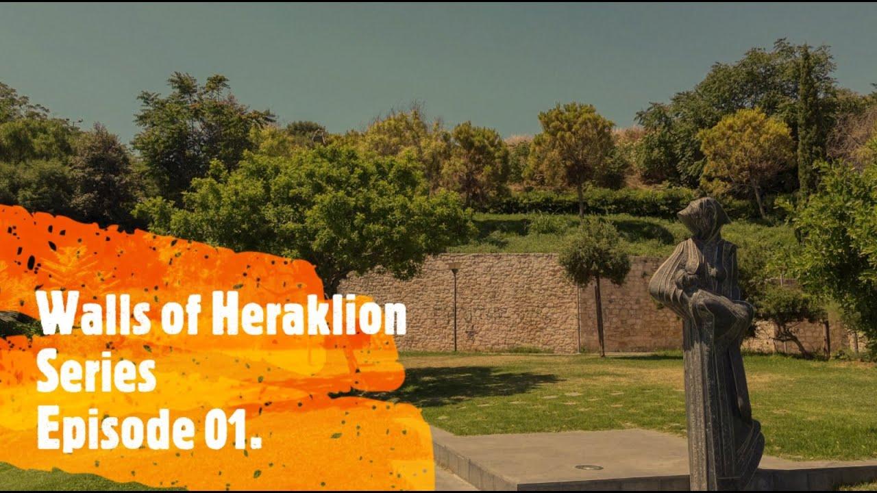 Walls of Heraklion. Episode1. Komeno Benteni, Cultural Conference Center, Kazantzakis Tomb