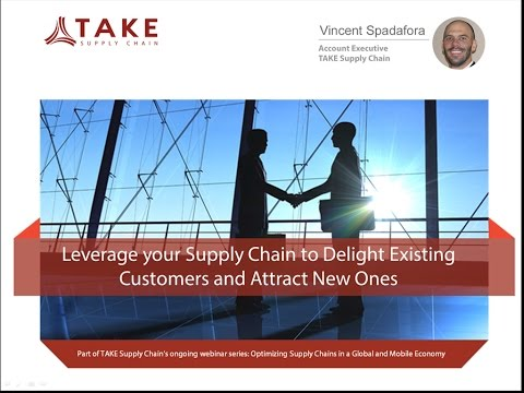 Leverage Your Supply Chain to Delight Existing Customers and Attract New Ones