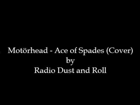 Motörhead - Ace of Spades (Cover) by Radio Dust and Roll